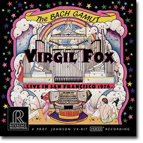 Virgil Fox - The Bach Gamut: Live in San Francisco 1976