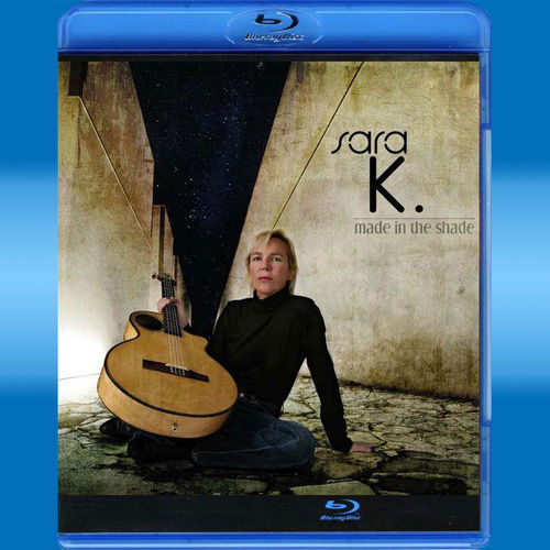 Sara K.: Made In The Shade (Blu-ray Audio)
