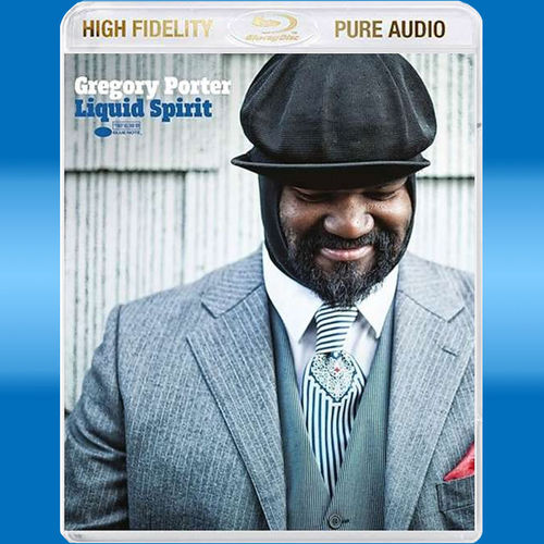 Gregory Porter: Liquid Spirit (Blu-ray Audio)