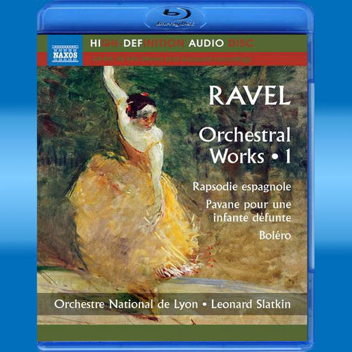 Maurice Ravel: Orchesterwerke Vol.1 (Blu-ray Audio)