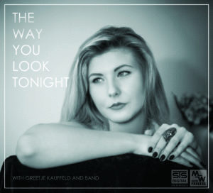 Greetje Kauffeld and Band - THE WAY YOU LOOK TONIGHT