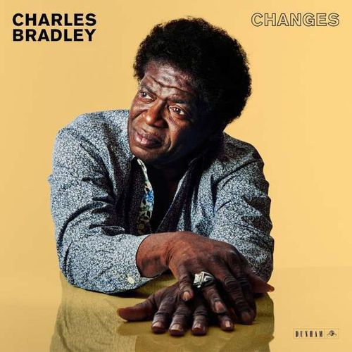 Charles Bradley: Changes