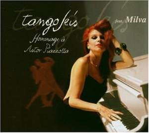 Tango Seis - Hommage À Astor Piazzolla Feat. Milva