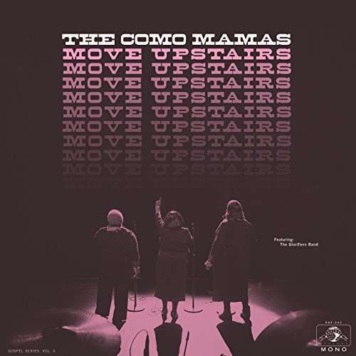 The Como Mamas: Move Upstairs (mono)