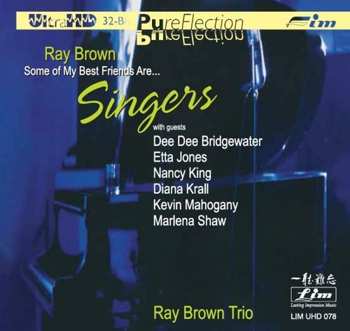 Ray Brown - Some of My Best Friends Are... Singers